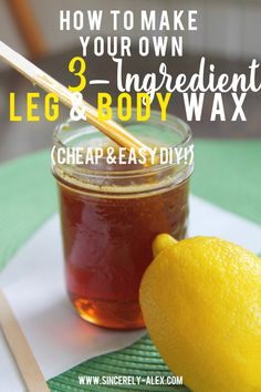 Quick, inexpensive and easy 3 ingredient, 10 minute recipe to make your own sugar wax for body hair removal! // www.sincerely-alex.com
