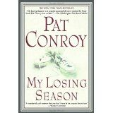 Pat Conroy  Awesome...