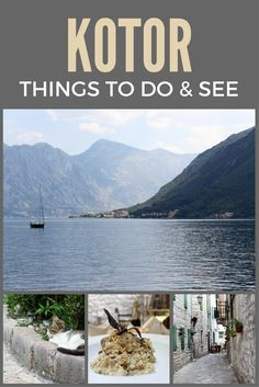 The best things to do & see in Kotor, Montenegro | Balkans | Europe | City Guide | Kotor Bay