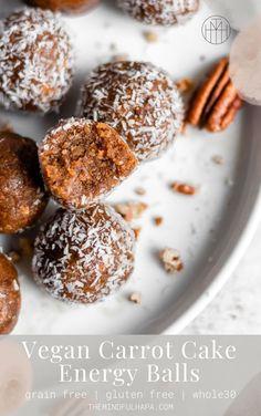 Autoimmune protocol recipes Vegan Carrot Cake Energy Balls (V/GF) - The Mindful Hapa Sugar Free Recipes, Gf Recipes, Easter Recipes, Cake Recipes, Vegan Energy Balls, Energy Bites, Vegan Snacks, Easy Snacks, Healthy Desserts