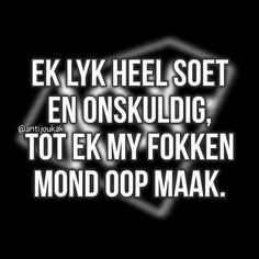 Afrikaanse Quotes, First Language, Just Me, Me Quotes, Jokes, Humor, Paper Craft, South Africa, Funny