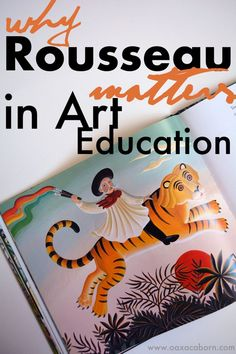 Why Henri Rousseau Matters in Art Education. Plus there's a FREE Printable and Art Lesson Resources too! #arteducation #freeprintables #henrirousseau #arthistory #famousartist #lesson #teachingart
