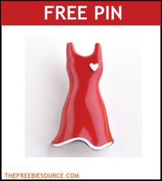 Free Red Dress Pin from American Heart Association  http://www.thefreebiesource.com/?p=14976