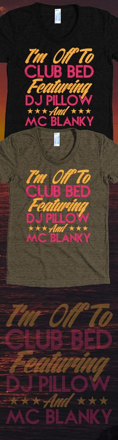 Is there anyone worth seeing other than DJ Pillow and Mc Blanky?! This shirt is perfect for those Netflix nights and you will not find it anywhere else. Not sold in stores and Buy 2 or more, save on shipping! Grab yours or gift it to a friend, you will both love it