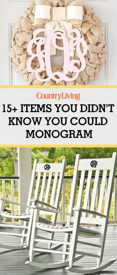 15 Things You Didnt Know Could Monogram
