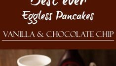 I'm making pancakes for my kid from quite some time now. I've tried many pancake recipes with different variations, sometimes with egg or without egg. Eggless Chocolate Mousse Recipe, Chocolate Garnishes, Chocolate Syrup, Chocolate Chip Pancakes, How To Make Pancakes, Fruit Jam, Vegetarian Chocolate, Clean Eating Snacks, Rum