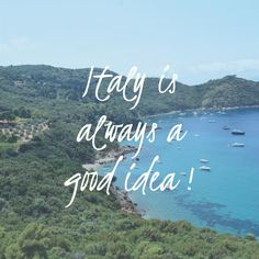 Italy is always a good idea! // renatevillas.com