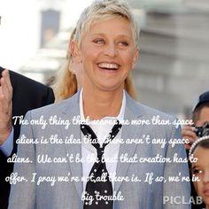 Ellen Quote 😄 Ellen Quotes, It's Funny, Funny Stuff, Ellen Degeneres And Portia, Role Models, Love Her, Pray, Sayings, Words