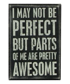 Loving this 'May Not Be Perfect' Wall Sign on #zulily! #zulilyfinds