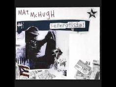 Mat McHugh - It Isn't Me