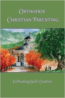 An anthology of writings by saints, the holy fathers, monastics, clergy and their family, and laity. It is designed to help raise strong Orthodox Christians in the world today.