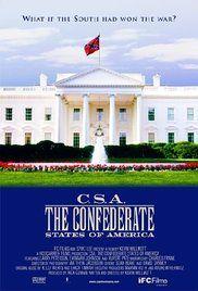 C.S.A.: The Confederate States of America (2004) - IMDb