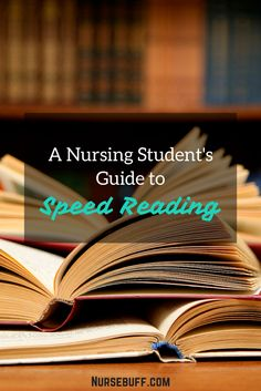 It takes lots of practice to master speed reading but once mastered, it becomes a crucial skill in surviving nursing school. Here is Nursing Student's guide to speed reading. #Nursebuff #Nurse #Skills