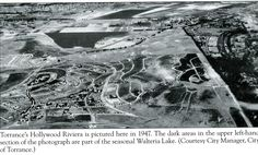 1947 Torrance's Hollywood Riviera. Dark areas in upper left-hand section is part of the seasonal Walteria Lake.