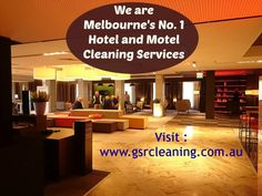 Call at 1800 477 000 or visit : www.gsrcleaning.com.au for free quotes Hotel Cleaning, Cleaning Service, Free Quotes, Motel, Melbourne