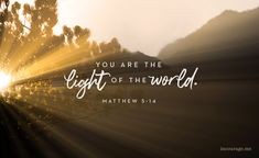 Made to be Light in a Dark World - (in)courage Be Light, Salt And Light, Background Screensavers, Qoutes About Life, Life Qoute, Be Thou My Vision, Jesus Help, Facebook Cover Images, Salt Of The Earth