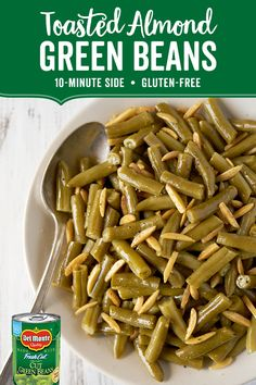 Toasted Almond Green Beans: Give your usual green beans a tantalizing twist with Toasted Almond Green Beans. In just 15 minutes you can have the perfect side dish for your family table. Del Monte® Cut Green Beans are lightly sautéed in butter and topped with nutty slivered almonds toasted in a mix of cumin and tangy Worcestershire sauce. This gluten-free recipe is quick, easy and made to impress!