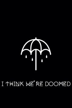 Doomed • Bring Me the Horizon // Pinterest: madysentrout ✶