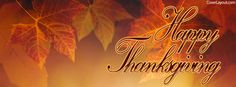 Happy Thanksgiving Facebook Cover coverlayout.com Facebook Timeline Photos, Cover Pics For Facebook, Fb Cover Photos, Thanksgiving Facebook Covers, Thanksgiving Quotes, Happy Thanksgiving, Christian Facebook Cover, Cover Wallpaper, Holiday Messages