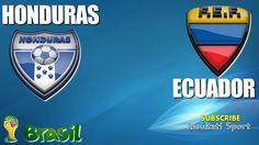 HONDURAS - ECUADOR - Mondiali 2014 - 21-6-2014 - Diretta live in streaming