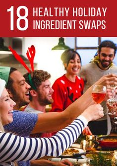 To ensure you don't pack on the pounds this holiday season, swap high-fat, high-sodium, high-sugar, processed ingredients for more wholesome fixings. This way, you and your family can enjoy all the good eats without sacrificing your health. 18 Healthy Holiday Ingredient Swaps http://www.active.com/nutrition/articles/18-healthy-holiday-ingredient-swaps?cmp=17N-PB33-S14-T1-D3--1079