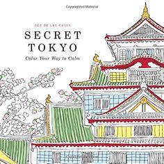 Secret Tokyo: Color Your Way to Calm by Zoe de Las Cases http://www.amazon.com/dp/0316265845/ref=cm_sw_r_pi_dp_FMq9vb0VW4F87