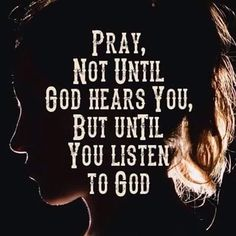 Listen for Jehovah's answers to your prayers by reading his Word the Bible daily. Prayer Quotes, Bible Verses Quotes, Faith Quotes, Scriptures, God Prayer, Religious Quotes, Spiritual Quotes, Positive Quotes, Quotes About God