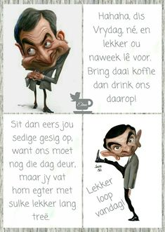 Evening Greetings, Afrikaanse Quotes, Goeie Nag, Goeie More, Friday Weekend, Friday Humor, Morning Quotes, Yorkie, Laugh Out Loud