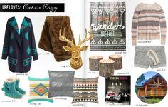 #LPFMag Loves: Cabin Cozy Inspiration http://lapetitefashionista.blogspot.com/p/magazine.html
