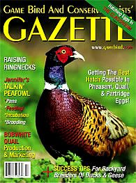Dedicated to raising and preserving game birds for over 60 years! Small game bird magazine [quail - pheasant - partridge - duck - geese]