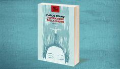 L'invenzione della madre – Marco Peano