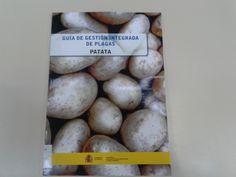 Guía de gestión integrada de plagas : Patata [coordinadores, Ángel Martín Gil, Fernando Alonso Arce]  Madrid : Ministerio de Agricultura, Alimentación y Medio Ambiente, Centro de Publicaciones, 2015