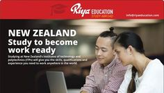 Study in New Zealand.Study to become work ready!!! For more details get in touch with Riya Education.