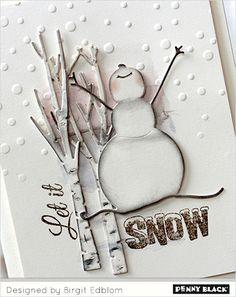 Snowman Joy | The Penny Black Blog                                                                                                                                                                                 More