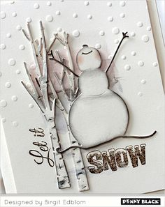 Snowman Joy | The Penny Black Blog                                                                                                                                                                                 More