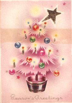 Season's pretty pink greetings! #vintage #Christmas #cards #tree