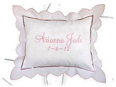 This beautiful pillow is custom embroidered with our signature script font.  Personalize it with baby's name and date of birth.