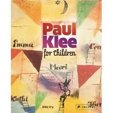 """""""Paul Klee for Children"""", Silke Vry New book for GRACE Art library. Very interesting book on Paul Klee with goo project ideas Art Books For Kids, Art For Kids, Art History Projects For Kids, Art Projects, Project Ideas, Paul Klee Art, Grace Art, Art Curriculum, Art Lessons Elementary"""