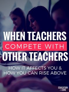 When Teachers Compete With Other Teachers