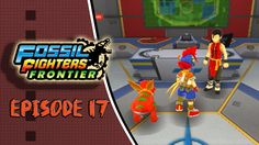 Fossil Fighters Frontier Playthrough Episode 17: The Secret of the Dragon!