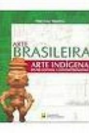 Arte Brasileira: Arte Indígena capa