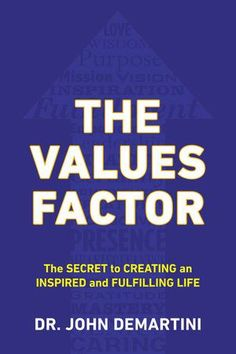 Ladda Ner och Läs På Nätet The Values Factor Gratis Bok PDF/ePub - John F. Demartini, Based on his landmark research and teachings, Dr. John Demartini has discovered the key to fulfillment in all aspects. Leadership Team Development, Personal Development, Got Books, Books To Read, Kindle, The Value, Thing 1, What To Read, Spiritual Life
