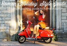 Roman Holiday Style Guide:  Your Ultimate Female Packing List for Summer in Rome