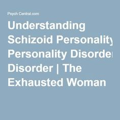 44 Best Schizoid personality disorder images in 2018