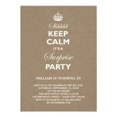 Brown Kraft Paper Keep Calm Funny Milestone Surprise Birthday Party Personalized Invitation Card by fatfatin - this grown up adult birthday invite is customizable to any age