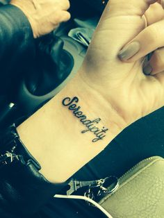 I like this word!   Serendipity Tattoo