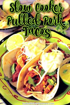 """Slow Cooker Pulled Pork Tacos with Rice and Beans is an easy and flavorful """"dump"""" recipe that will please the entire family. It's so simple, so flavorful, and takes only minutes to prepare. #tacos #tacotuesday #pulledpork #pulledporktacos #slowcooker #slowcookerpulledpork #softtacos #porktenderloin #slowcookerpork #blackbeans #pantrystaples #easypreprecipe #kudoskitchenrecipes Healthy Pork Recipes, Seafood Recipes, Mexican Food Recipes, Beef Recipes, Cooking Recipes, Wrap Recipes, Vegan Recipes, Slow Cooker Pork, Slow Cooker Recipes"""