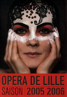 Pascal Colrat | Affiches pour l'Opéra de Lille Conception, Brochures, Classical Music, Opera House, Halloween Face Makeup, Posters, Inspiration, Theater, Biblical Inspiration