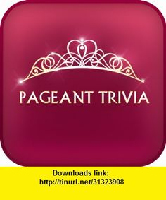 Pageant Trivia, iphone, ipad, ipod touch, itouch, itunes, appstore, torrent, downloads, rapidshare, megaupload, fileserve