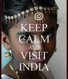 KEEP CALM AND VISIT INDIA